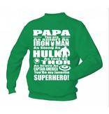 Papa You're My Favorite Superhero!