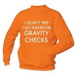 I Don't Trip I Do Random Gravity Checks
