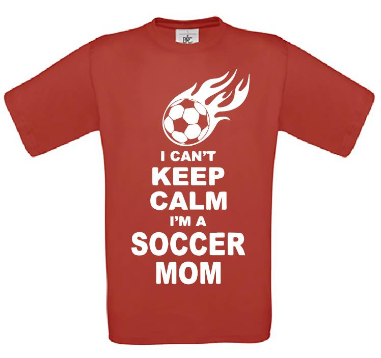 I Can't Keep Calm /Soccer Mom