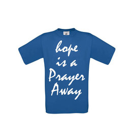 Hope is a Prayer away