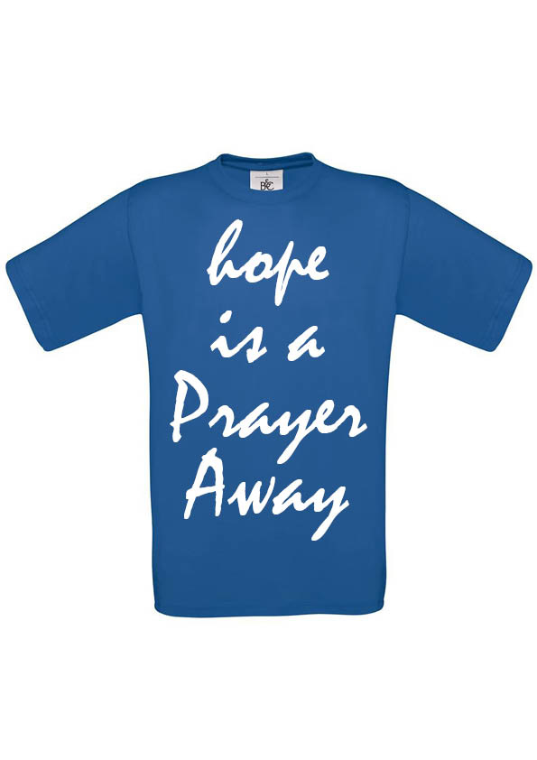 Hope is a Prayer away