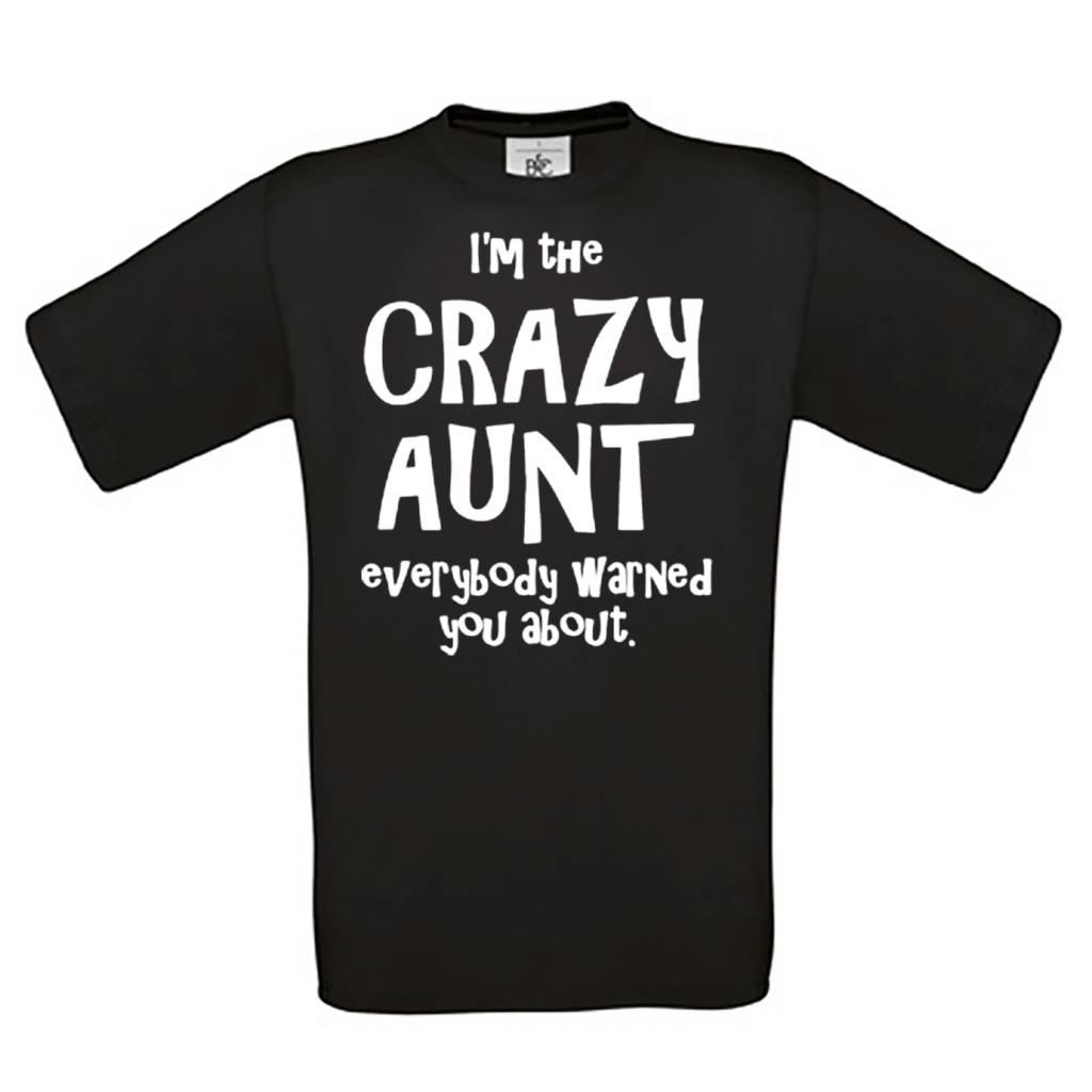I'm the crazy aunt