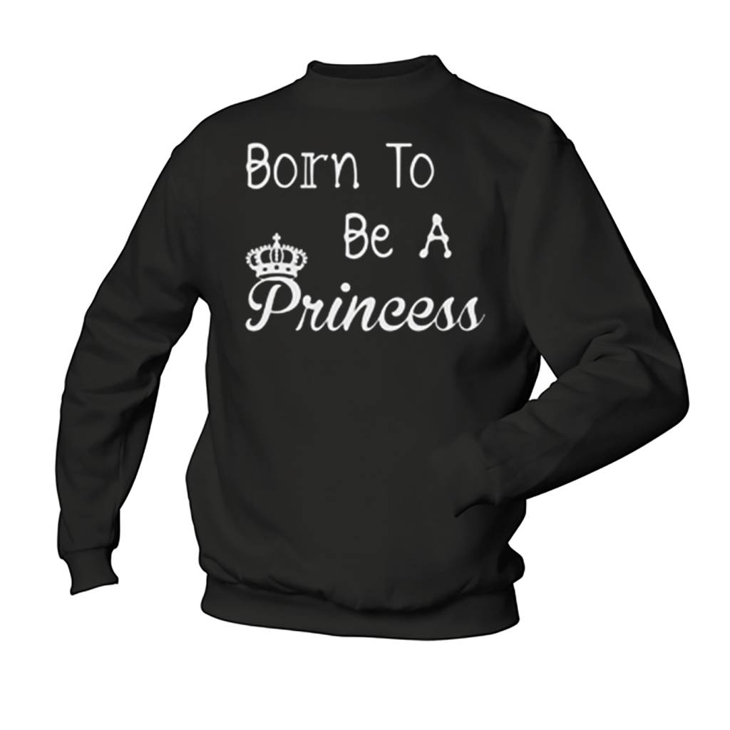 Born to be a Princess