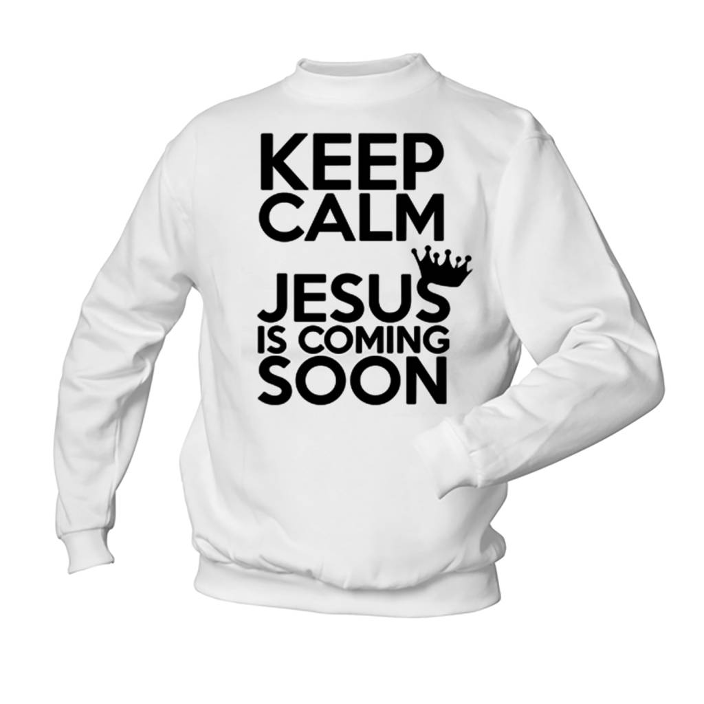 Keep Calm Jesus is coming Soon