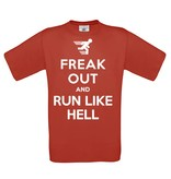 Freak Out and Run like Hell