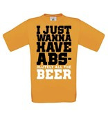 I just wanna have abs - beer
