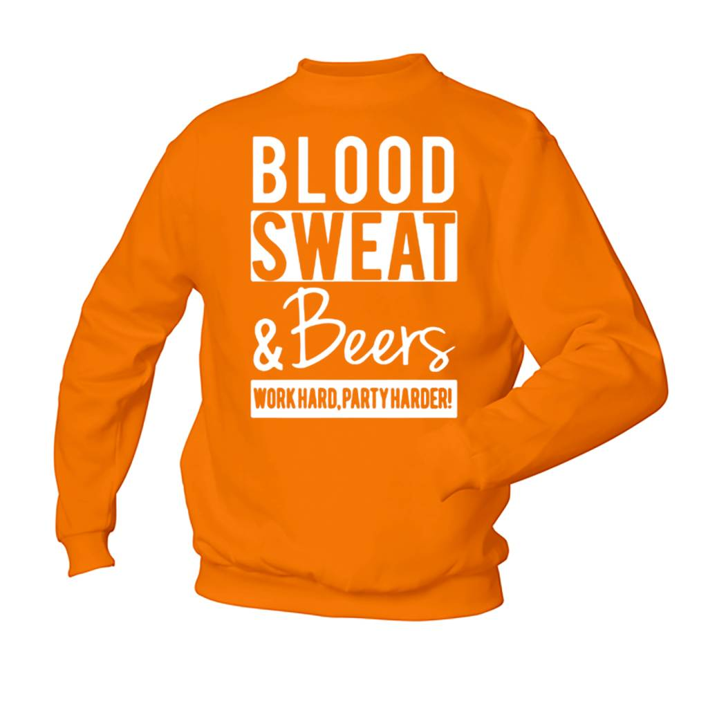 Blood Sweat & Beers - Work hard, Party Harder!