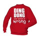 Ding dong your opinion is wrong