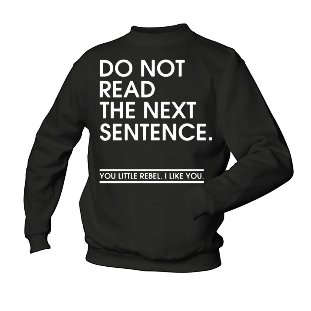 Do not read the next sentence - rebel