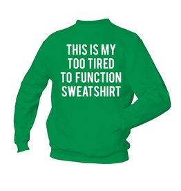 This is my - sweatshirt