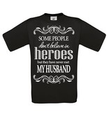 Some people don't believe - my husband