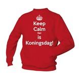 Keep calm het is Koningsdag!