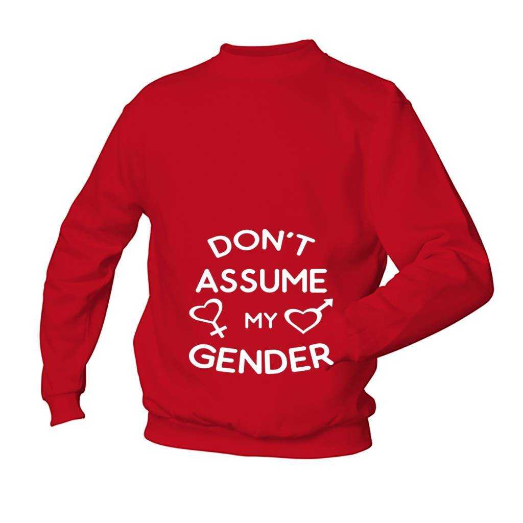 Don't assume my gender