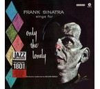 Frank Sinatra Sings for Only the Lonely =180g vinyl=