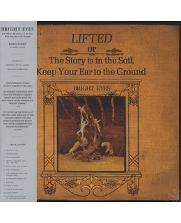 Bright Eyes LIFTED or The Story Is In The Soil Keep Your Ear To The Ground =2016 remastered=
