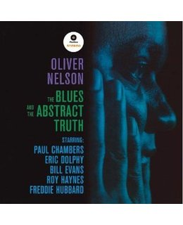 Oliver Nelson Blues And The Abstract Truth (with Bill Evans)