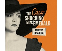 Caro Emerald Shocking Miss Emerald (Acoustic Sessions)