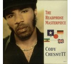 Cody Chesnutt Headphone Masterpiece