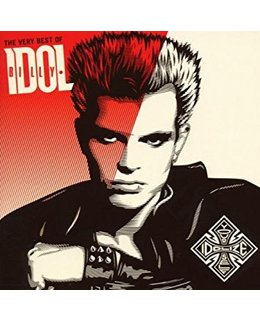 Billy Idol Very Best of Billy Idol: Idolize Yourself