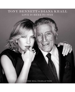 Diana Krall Tony Bennett & Diana Krall with The Bill Charlap Trio ‎– Love Is Here To Stay