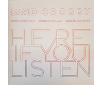 David Crosby -Here If You Listen