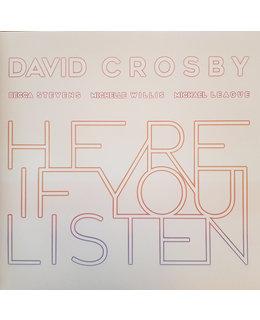 David Crosby David Crosby, Becca Stevens, Michelle Willis, Michael League – Here If You Listen