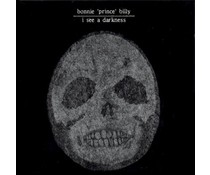 Bonnie Prince Billy -I See A Darkness