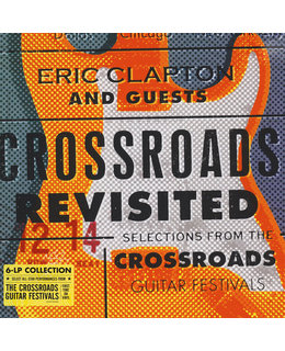 Eric Clapton Crossroads Revisited: Selections From Guitar Festivals (6LP Box Set)