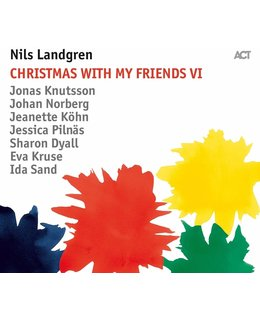 Nils Landgren Christmas with My Friends