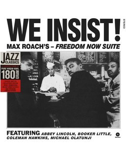 Max Roach We Insist! Max Roach's Freedom Now Suite -=180g