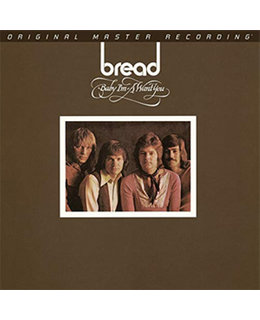 Bread Baby I'm-A Want You  (MOFI Numbered 180g Vinyl LP)