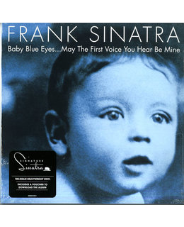 Frank Sinatra Baby Blue Eyes, ...May The First Voice You Hear Be Mine  =2LP= 180g=