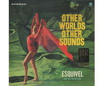 Esquivel And His Orchestra Other Worlds Other Sounds   =180g vinyl =