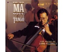 YO-YO MA - Soul Of The Tango (The Music Of Astor Piazzolla)