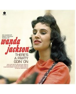 Wanda Jackson There's a Party Goin'on + 4 Bonus Tracks - 180gr.