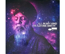 Dr. Lonnie Smith All In My Mind = ( Blue Note's New Tone Poets Series )