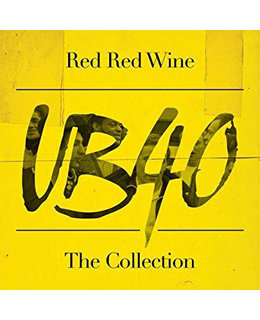 UB 40 Red Red Wine (The Collection)