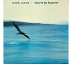 Chick Corea -Return to Forever