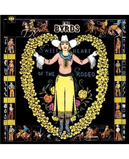 Byrds, the Sweetheart of the Rodeo =180g=