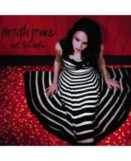Norah Jones Not Too Late