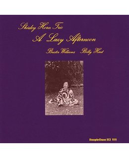 Shirley Horn -Trio- A Lazy Afternoon