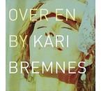 Kari Bremnes Over en By( Over A City)