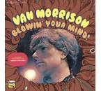Van Morrison Blowin Your Mind