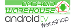Android-Warehouse - Specialist Android Smart TV.