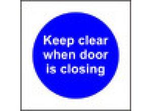 Keep clear when door is closing