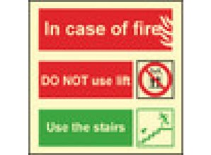 In Case of Fire Do Not Use Lift