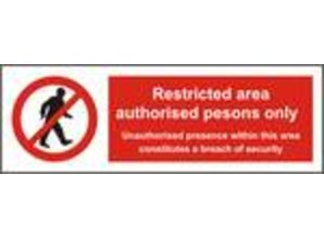 Restricted Area Authorised Persons Only