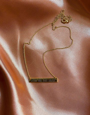 PLUK THE DAY AWAY NECKLACE