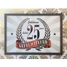 Wenskaart Jubileum 25 Jaar