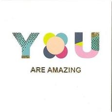 Valentijnskaart 'You Are Amazing'